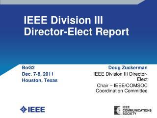 IEEE Division III Director-Elect Report
