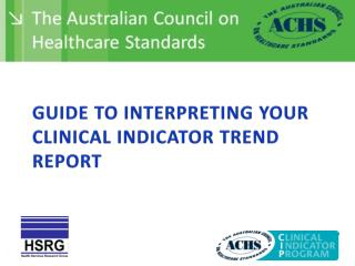 Guide to Interpreting your Clinical Indicator Trend Report