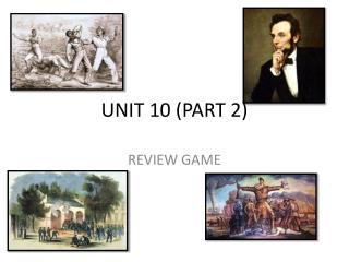 UNIT  10  (PART 2)