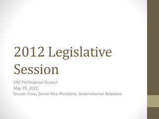 2012 Legislative Session