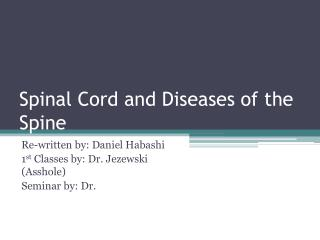Spinal Cord and Diseases of the Spine