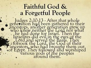 Faithful God &  a Forgetful People