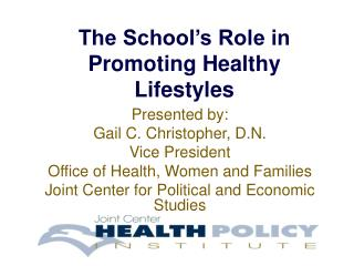 The School s Role in Promoting Healthy Lifestyles