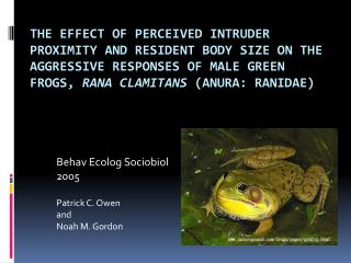 Behav Ecolog Sociobiol  2005 Patrick C. Owen and Noah M. Gordon