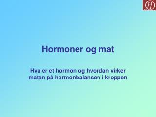 Hormoner og mat