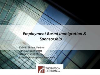 Employment Based Immigration & Sponsorship
