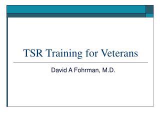 TSR Training for Veterans