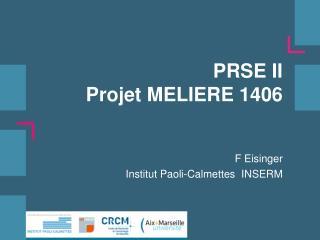PRSE II Projet MELIERE 1406