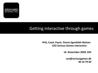 Getting interactive through games