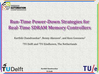 Run-Time Power-Down Strategies for  Real-Time SDRAM Memory Controllers