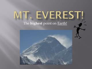 Mt. Everest!