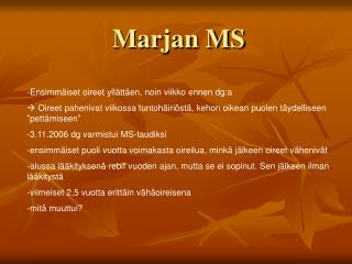 Marjan MS