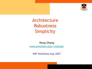 Architecture  Robustness  Simplicity