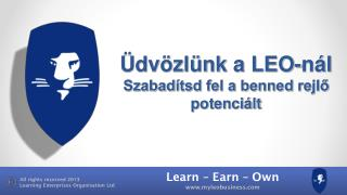 Üdvözlünk a LEO-nál Szabadítsd fel a benned rejlő potenciált
