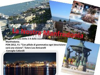 La Nostra Manfredonia