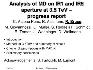 Analysis of MD on IR1 and IR5 aperture at 3.5  TeV  –  progress report