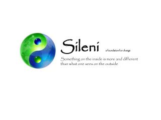 Sileni a foundation for change