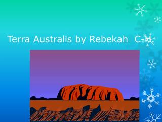 Terra  Australis  by Rebekah  C-H.