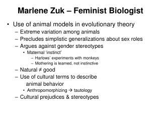 Marlene  Zuk  – Feminist Biologist