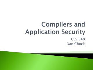 Compilers and  Application Security