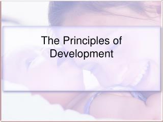 The Principles of Development