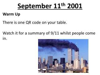 September 11 th  2001