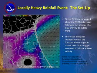 Locally Heavy Rainfall Event:  The Set-Up
