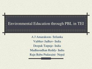 Environmental  Education through PBL in  TEI