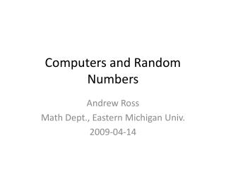 Computers and Random Numbers