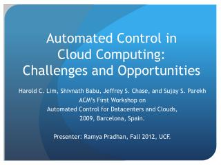Automated Control in  Cloud Computing:  Challenges and Opportunities