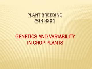 Plant breeding AGR 3204