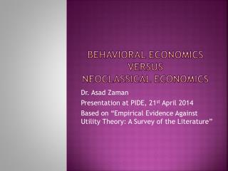Behavioral  Economics  Versus  NeoClassical  Economics
