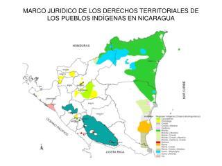MARCO JURIDICO DE LOS DERECHOS TERRITORIALES DE LOS PUEBLOS IND GENAS EN NICARAGUA