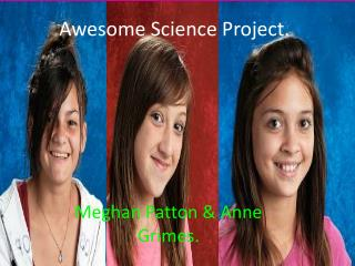 Awesome Science Project.