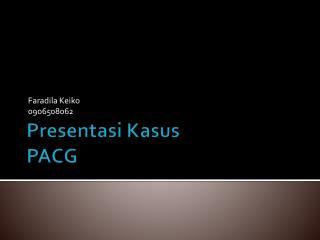 Presentasi Kasus PACG