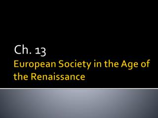 European Society in the Age of the Renaissance