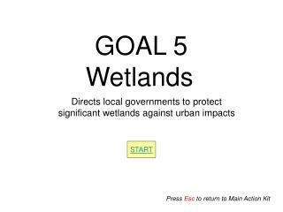 GOAL 5 Wetlands