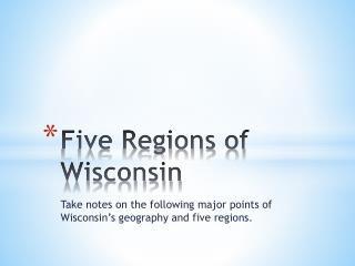 Five Regions of Wisconsin