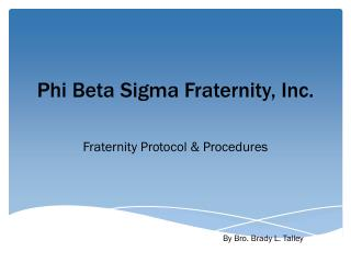 Phi Beta Sigma Fraternity, Inc.