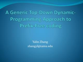 A Generic Top-Down Dynamic-Programming Approach to Prefix-Free coding