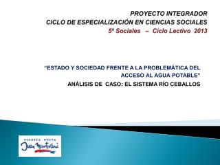 PROYECTO INTEGRADOR  CICLO  DE ESPECIALIZACIÓN EN CIENCIAS SOCIALES