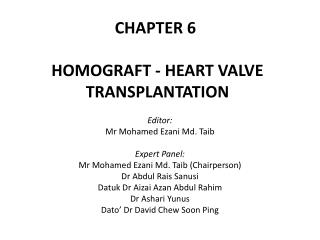 CHAPTER 6 HOMOGRAFT - HEART VALVE TRANSPLANTATION