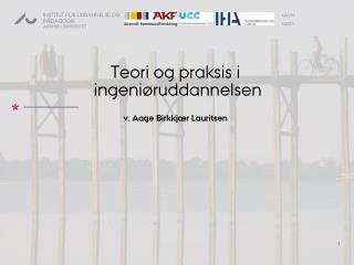 Teori og praksis  i ingeniøruddannelsen