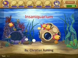 Insaniquarium