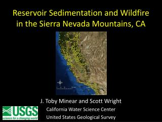 Reservoir Sedimentation and Wildfire in the Sierra Nevada Mountains, CA
