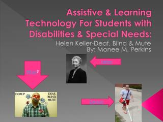 Assistive & Learning Technology For Students with Disabilities & Special Needs: