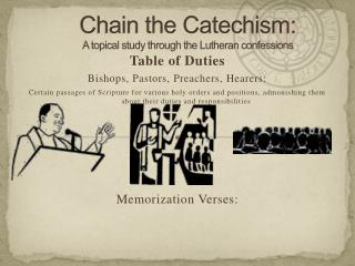 Chain the Catechism:  A topical study through the Lutheran confessions