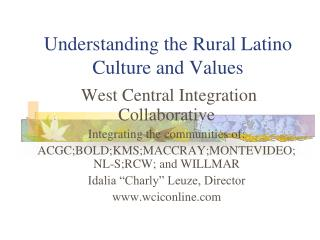 Understanding the Rural Latino Culture and Values