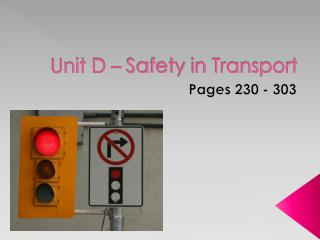 Unit D – Safety in Transport