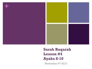 Surah  Baqarah Lesson #4 Ayahs 8-10